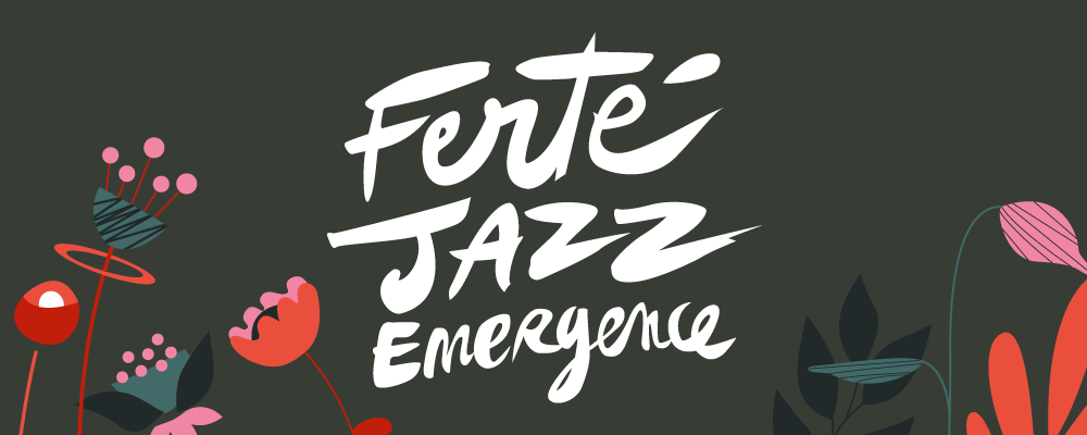 Ferté Jazz Emergence 2021